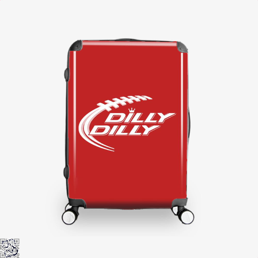 Ring Dilly Dilly, Dilly Dilly Suitcase