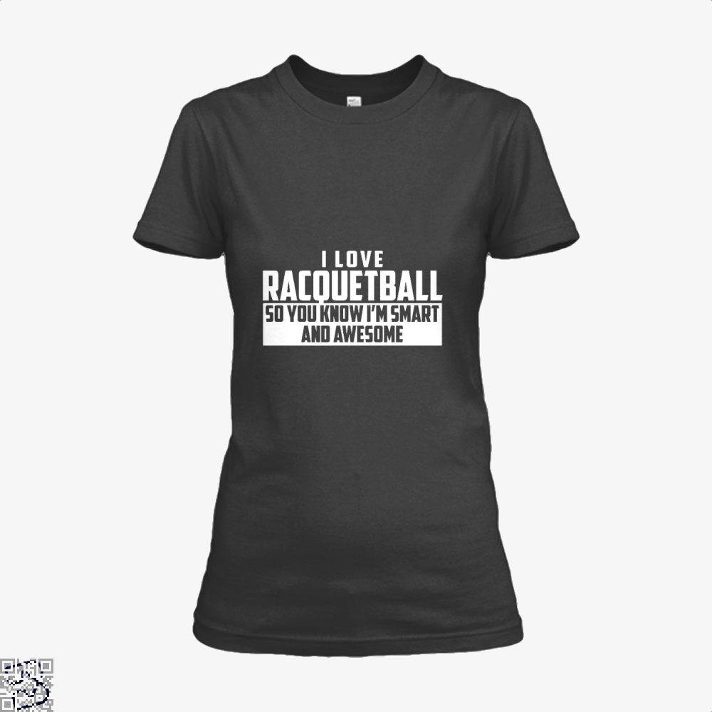 Smart And Awesome Racquetball, Snooker Shirt