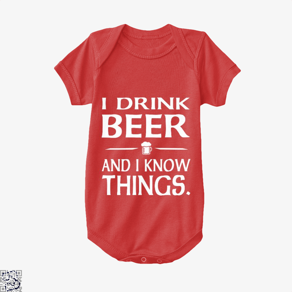 I Drink Beer And I Know Things, Drink Baby Onesie