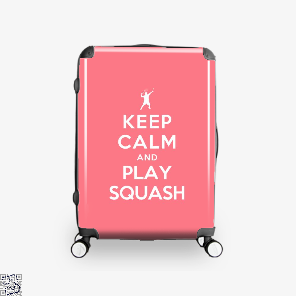 Keep Calm And Play Squash, Tennis Suitcase
