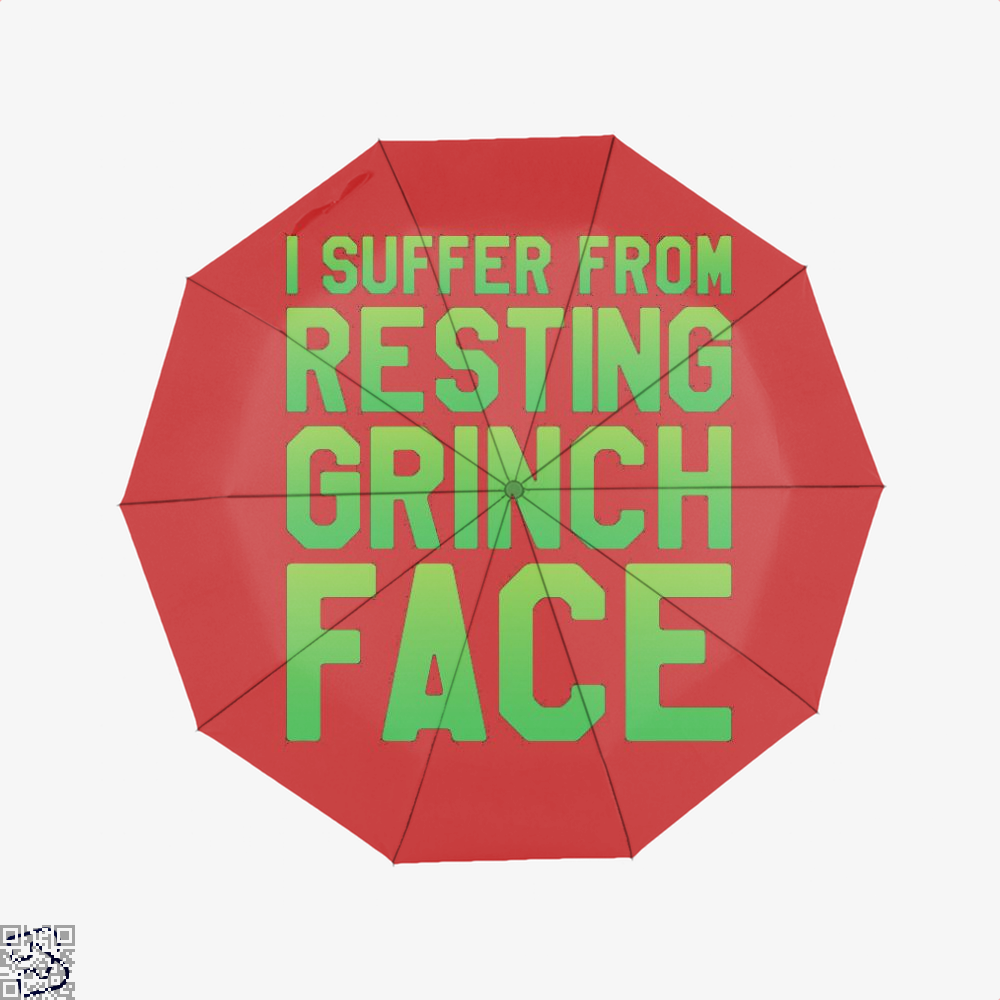 I Suffer From Resting Grinch Face, Grinch Umbrella