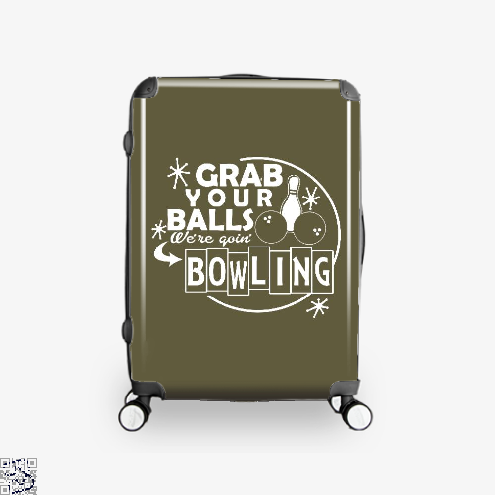 Grab Your Balls Were Goin Bowling, Bowling Suitcase