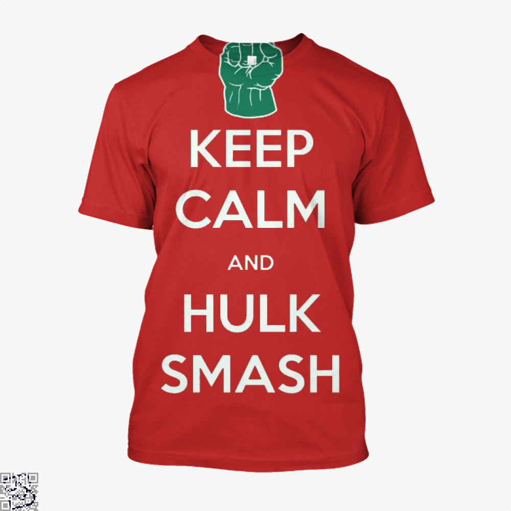 Keep Calm And Hulk Smash, Hulk Shirt
