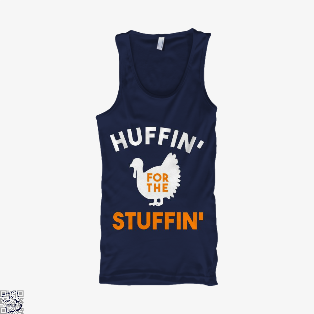 Huffin For The Stuffin, Turkey Tank Top