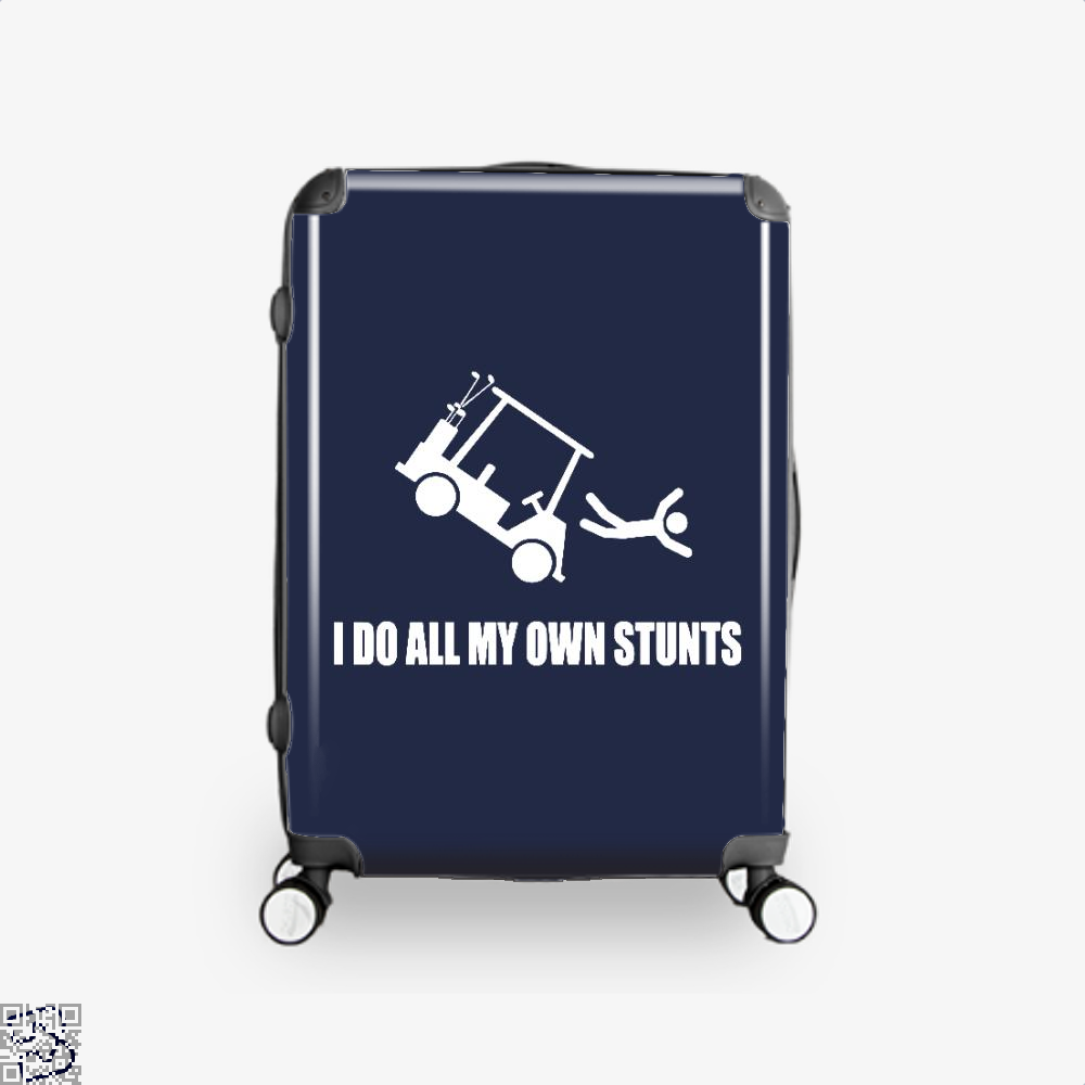 I Do All My Own Golf Cart Stunts, Golf Suitcase