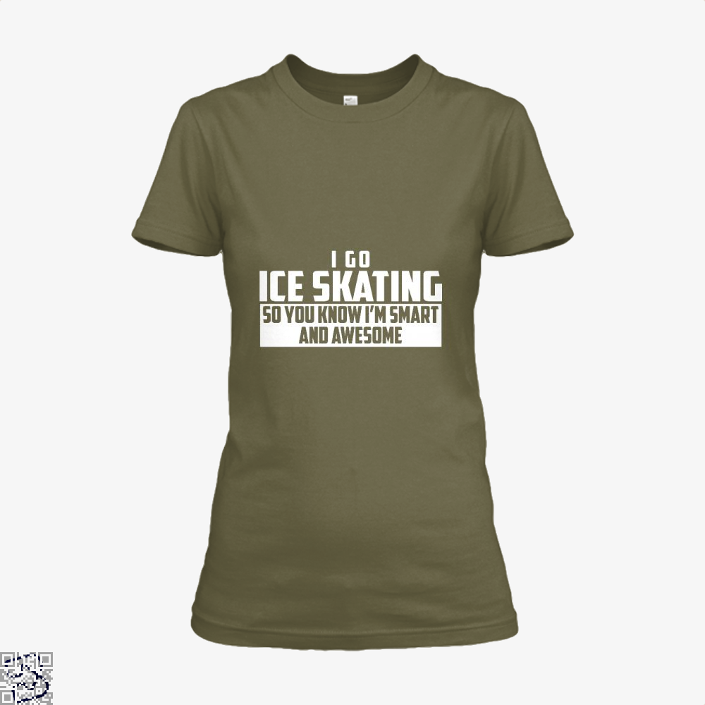 Smart And Awesome Ice Skating, Skating Shirt