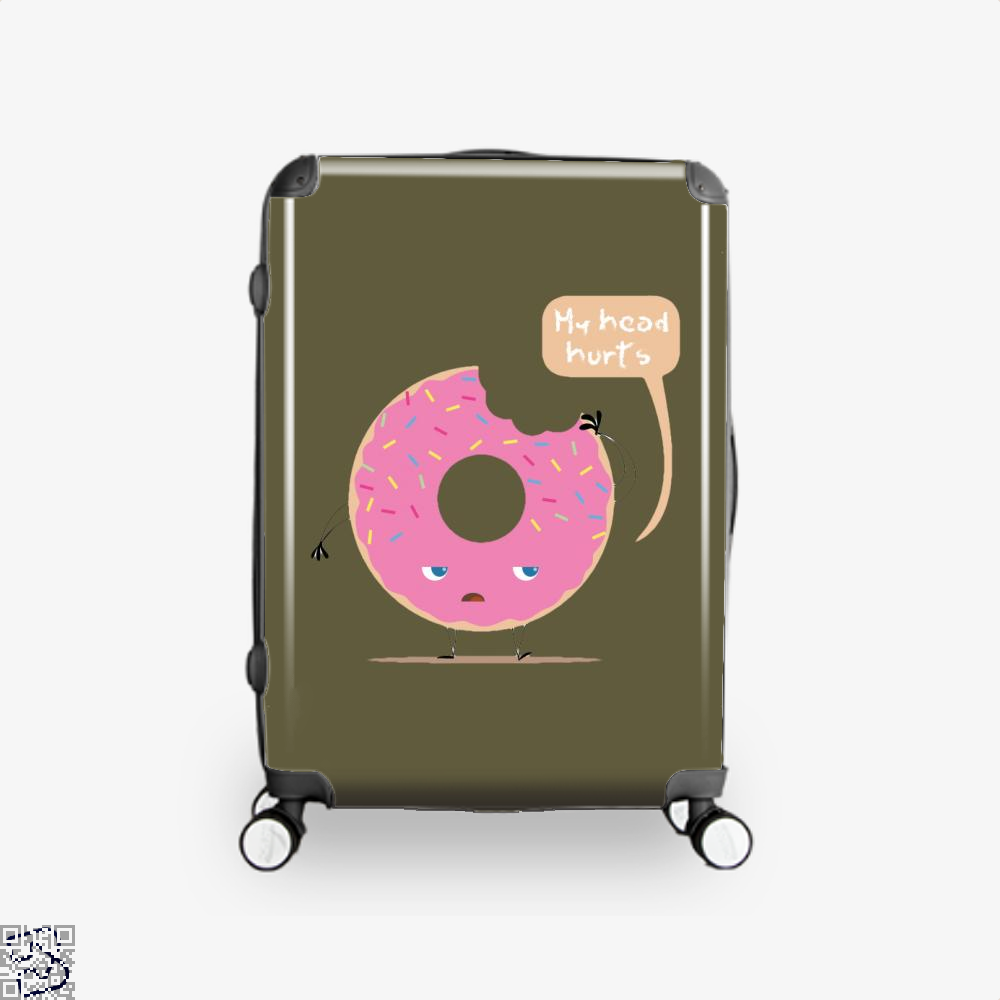 My Head Hurts, Doughnuts Suitcase