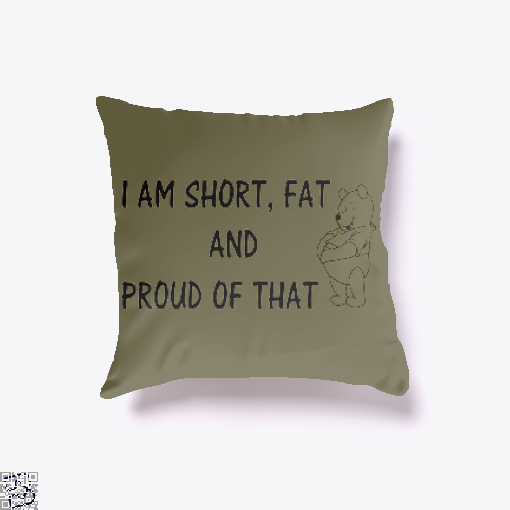 Short Fat Proud Of That, Winnie-the-pooh Throw Pillow Cover