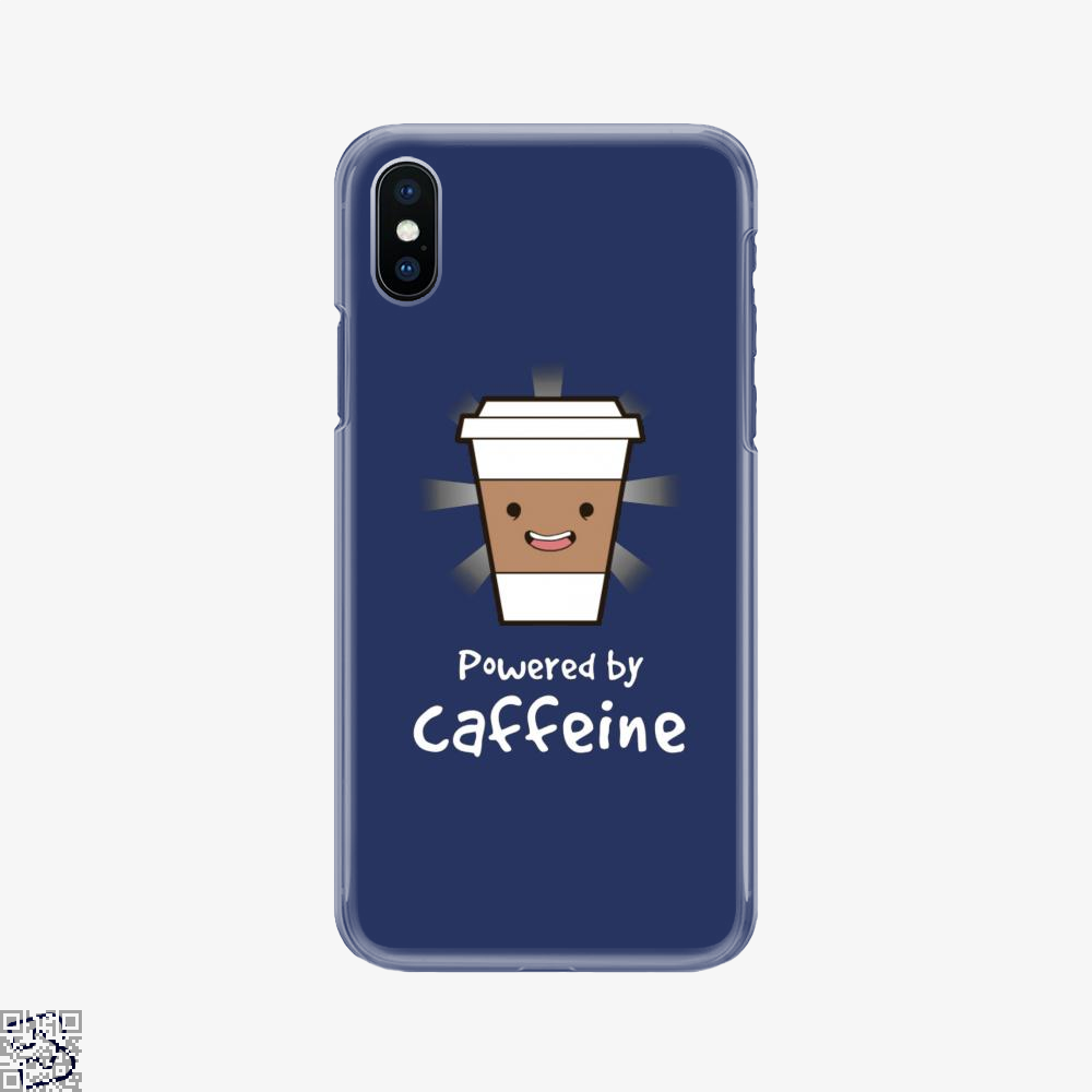Powered By Caffeine, Coffee Phone Case