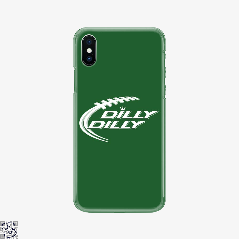 Ring Dilly Dilly, Dilly Dilly Phone Case
