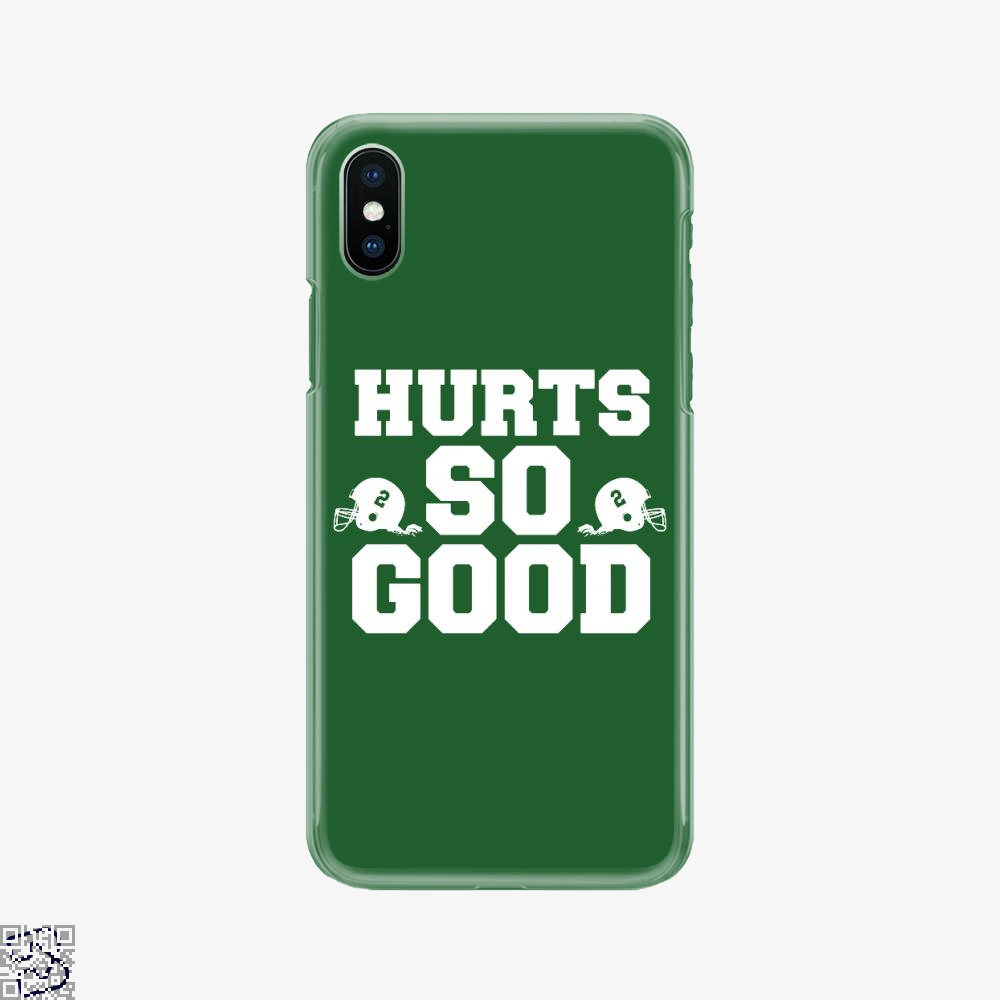 Hurts So Good, Football Phone Case