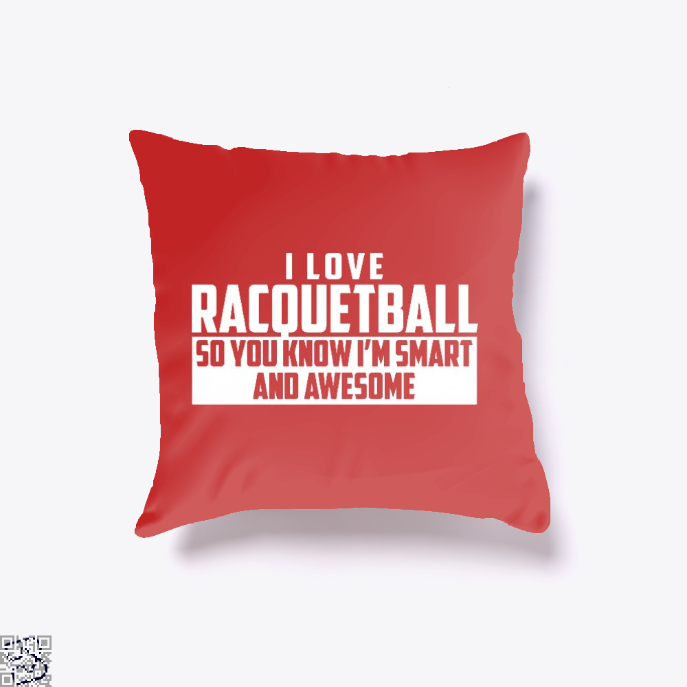 Smart And Awesome Racquetball, Snooker Throw Pillow Cover