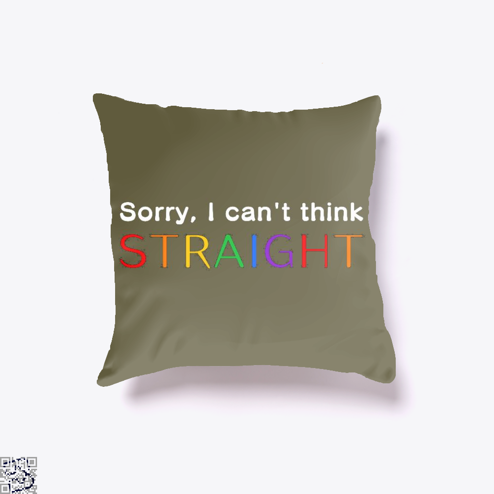 Sorry I Can't Think Straight, Lgbt Throw Pillow Cover
