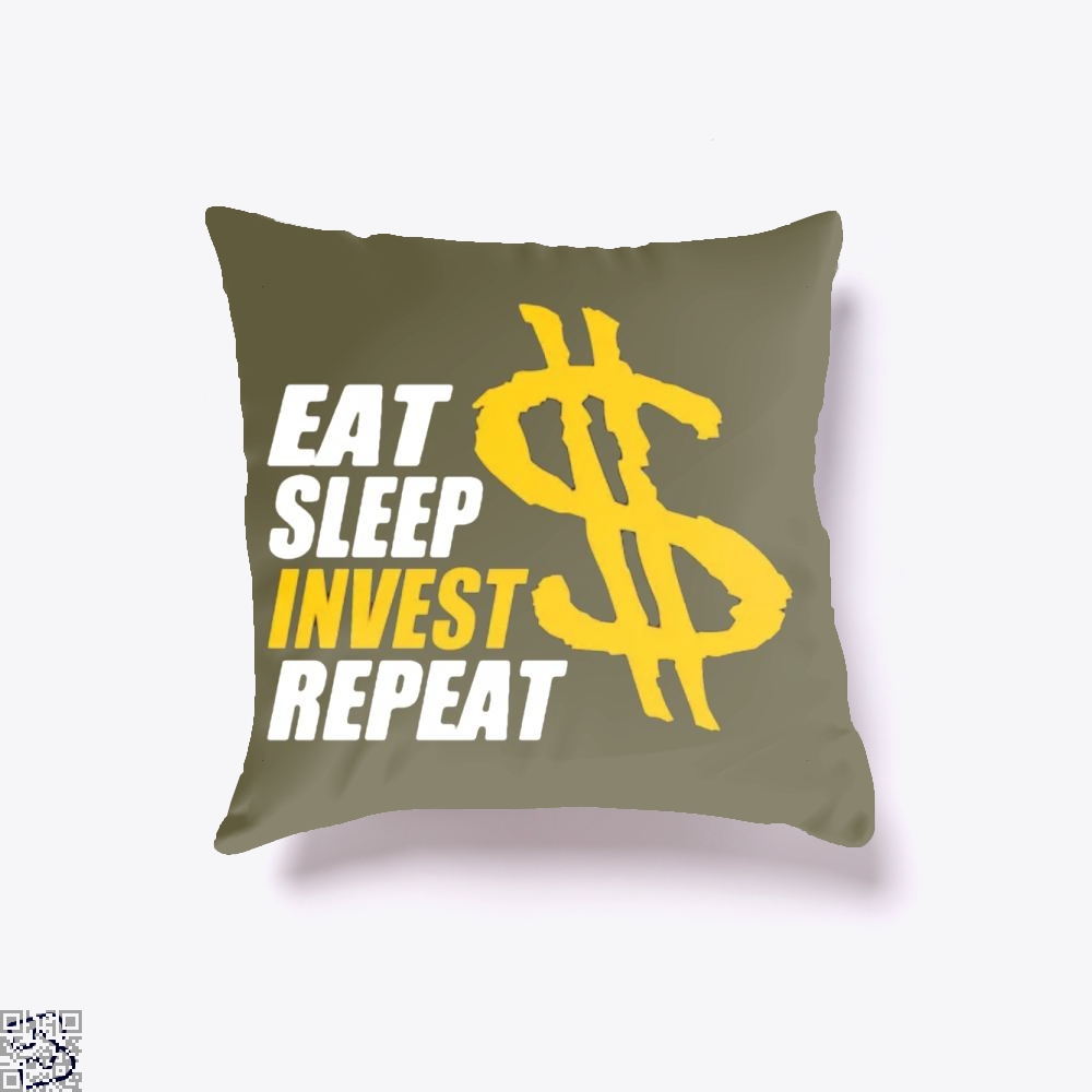 Eat Sleep Invest Repeat, Investment Banking Throw Pillow Cover