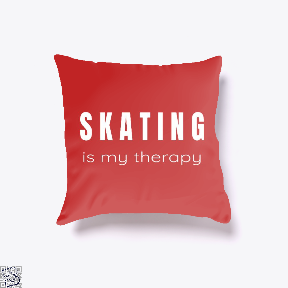 Skating Is My Therapy - Therapies For Skaters, Skating Throw Pillow Cover