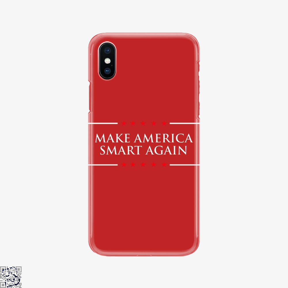 Make America Smart Again, Donald Trump Phone Case