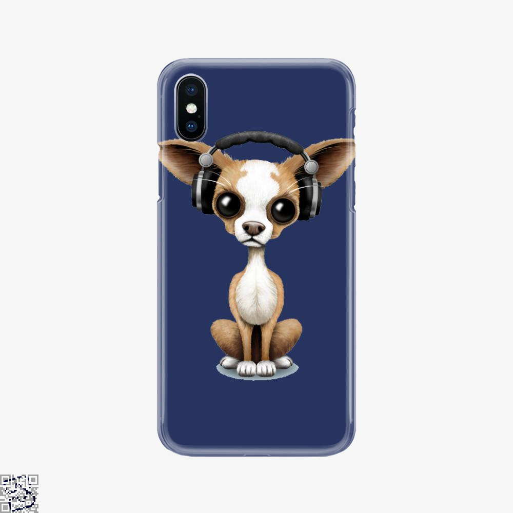 Cute Chihuahua Puppy Dog Wearing Headphones, Chihuahua Phone Case