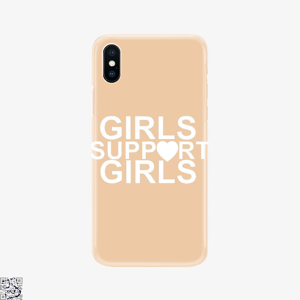 Girls Support Girls, Feminism Phone Case