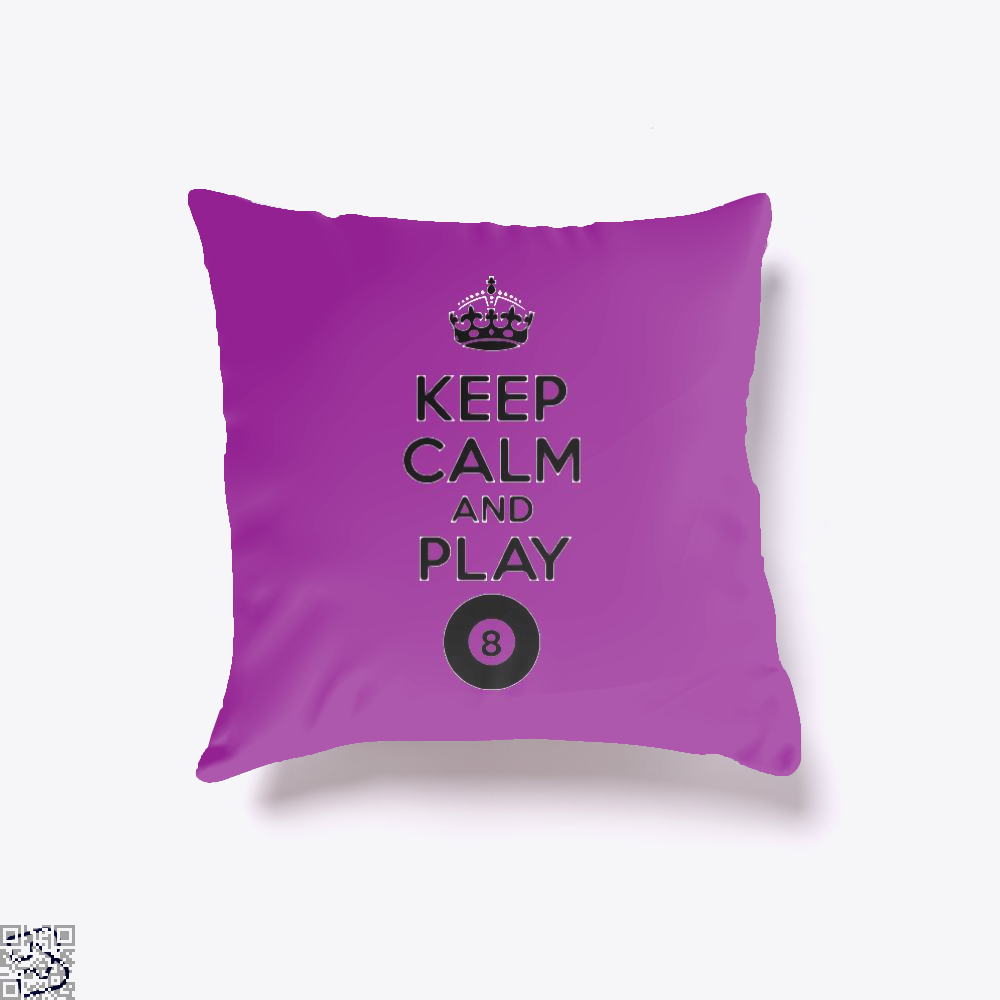 Keep Calm And Play Eight, Snooker Throw Pillow Cover