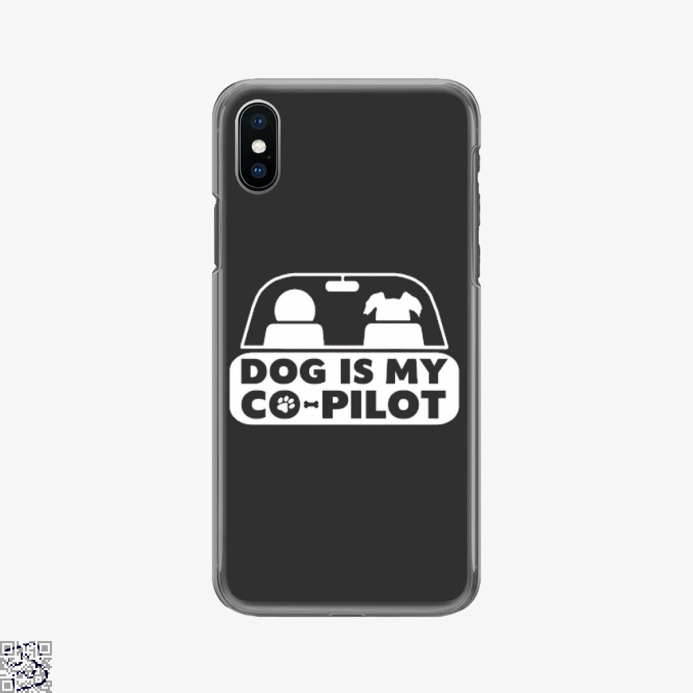 Dog Is My Co-pilot, Ironic Phone Case
