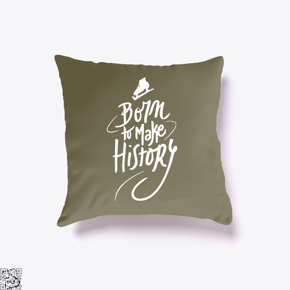 Born To Make History, Skating Throw Pillow Cover