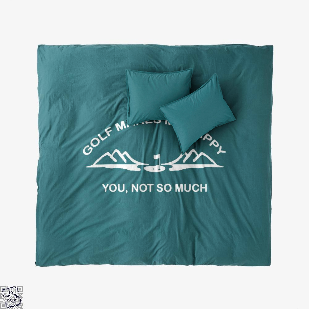 Golf Makes Me Happy, Golf Duvet Cover Set