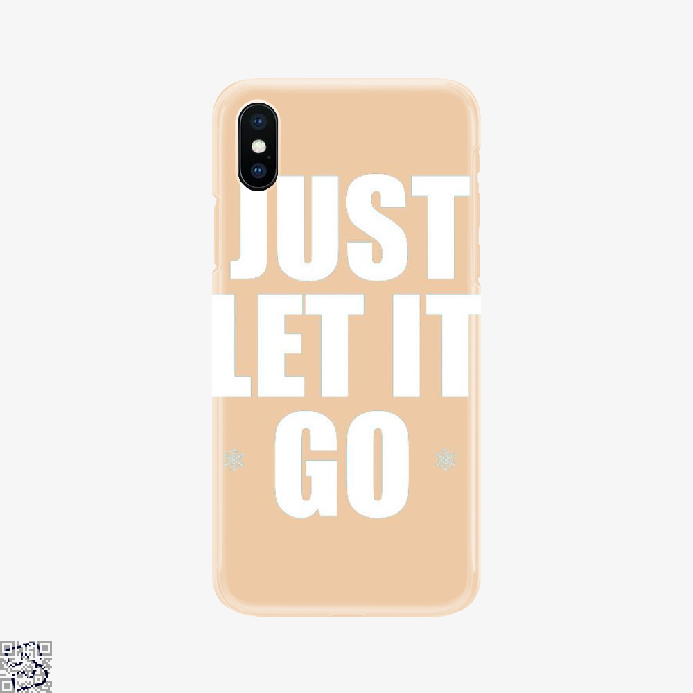 Just Let It Go Snow Queen, Frozen Phone Case