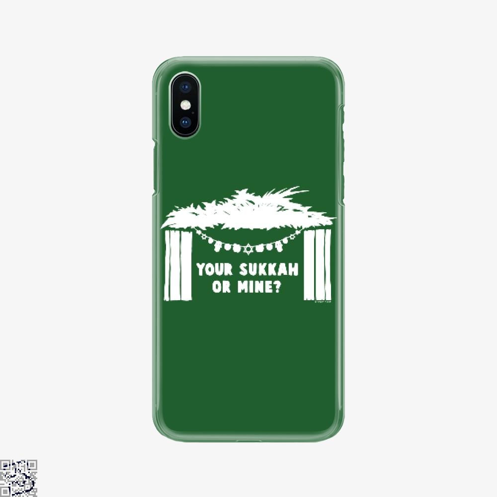 Your Sukkah Or Mine, Farcical Phone Case