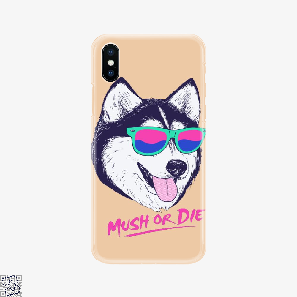 Mush Or Die, Husky Phone Case