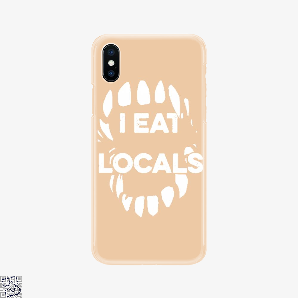 I Eat Locals, Halloween Phone Case
