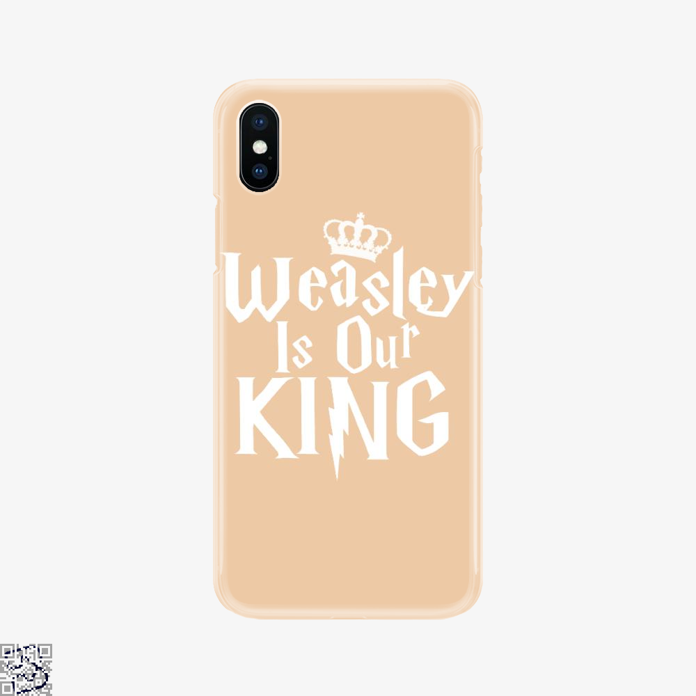Weasley Is Our King, Harry Potter Phone Case