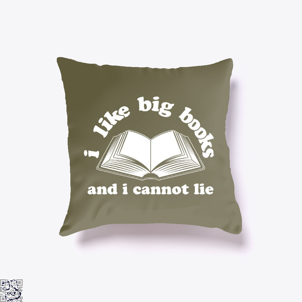 I Like Big Books And I Cannot Lie, Reading Throw Pillow Cover