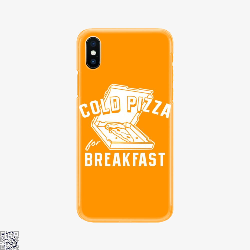 Cold Pizza For Breakfast, Pizza Phone Case