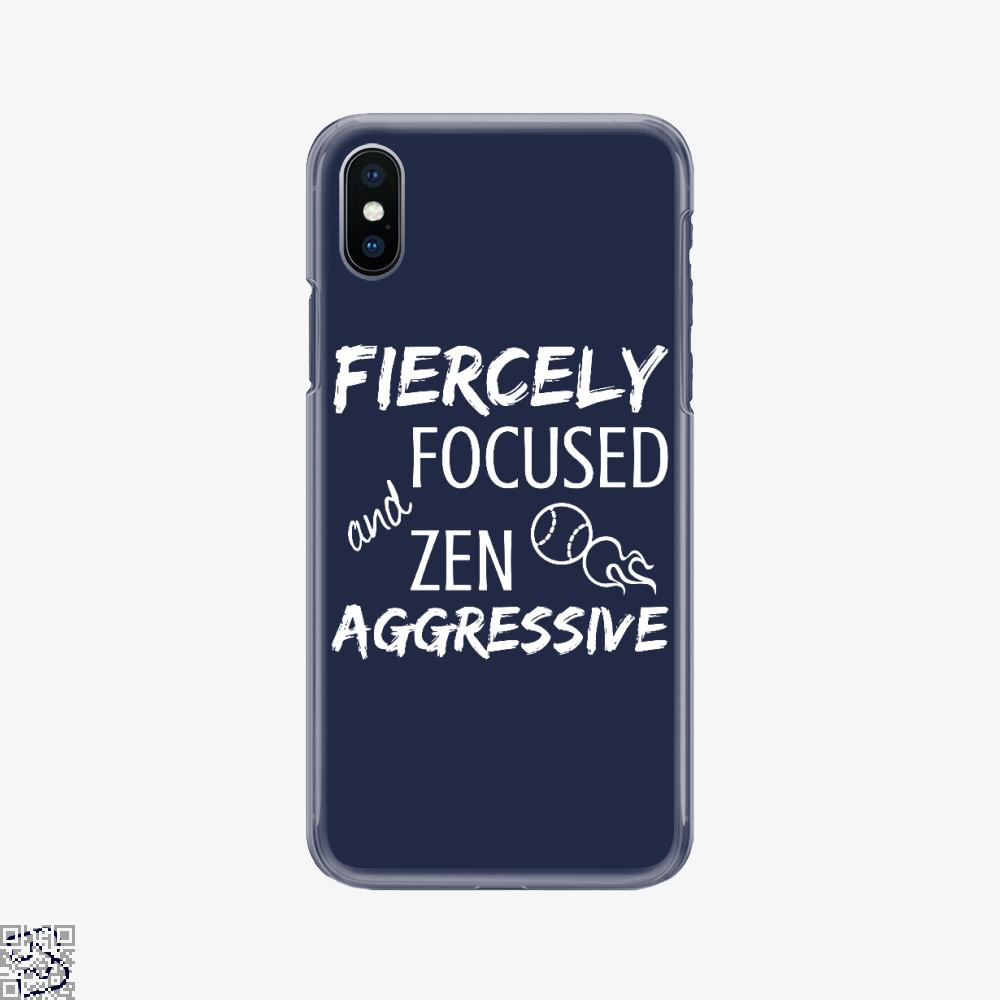 Fiercely Focused And Zen Aggressive Tennis, Tennis Phone Case