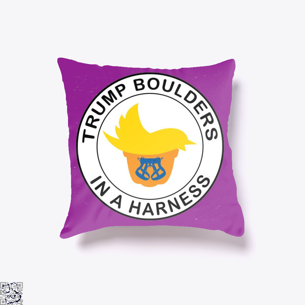 Trump Boulders In A Harness, Donald Trump Throw Pillow Cover