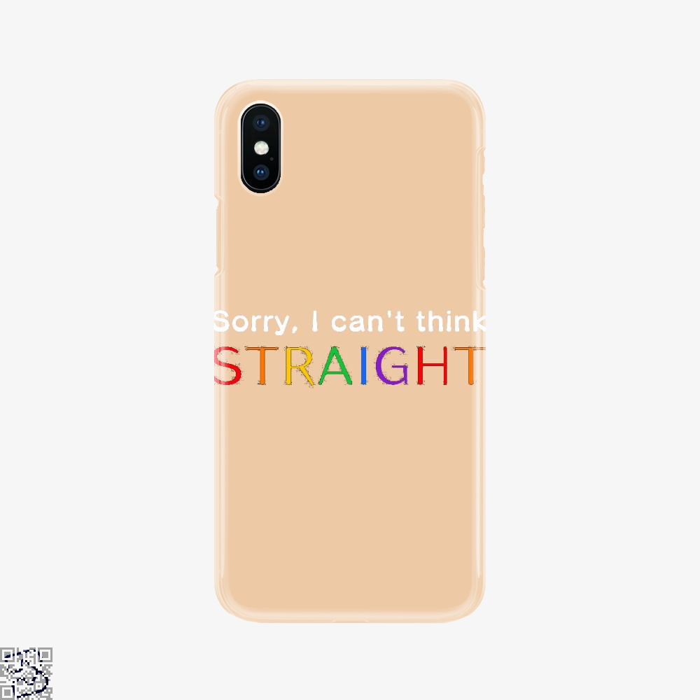 Sorry I Can't Think Straight, Lgbt Phone Case
