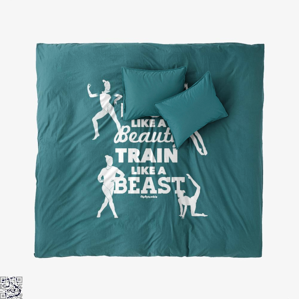 Look Like A Beauty, Train Like A Beast, Gymnastics Duvet Cover Set