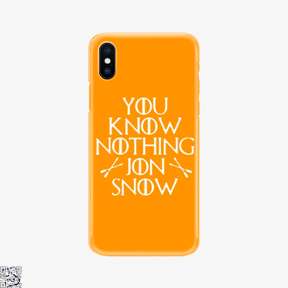 Adult You Know Nothing Jon Snow, Game Of Thrones Phone Case