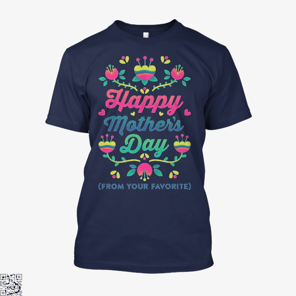 Happy Mothers Day (From Your Favorite) Shirt - Men / Blue / X-Small - Productgenjpg
