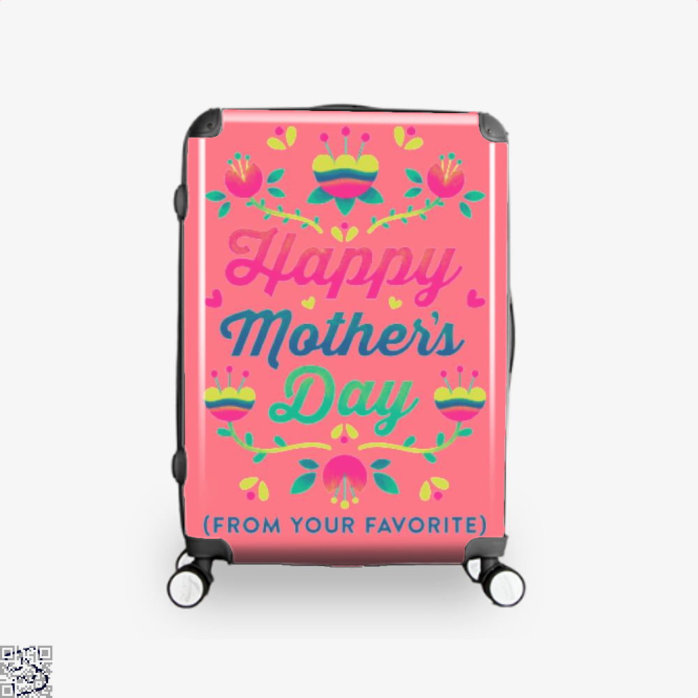 Happy Mothers Day (From Your Favorite) Suitcase - Pink / 16 - Productgenjpg