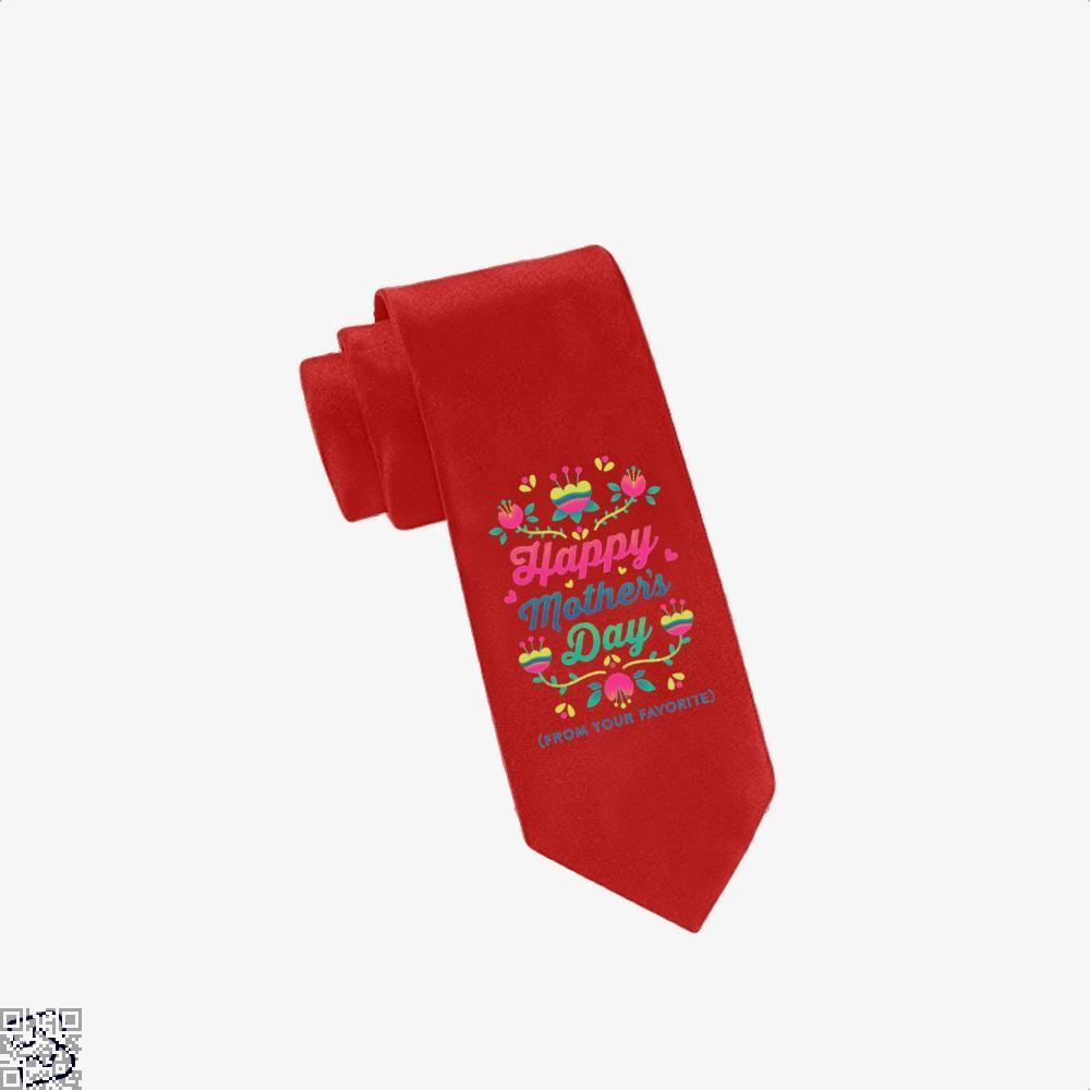 Happy Mothers Day (From Your Favorite) Tie - Red - Productgenjpg