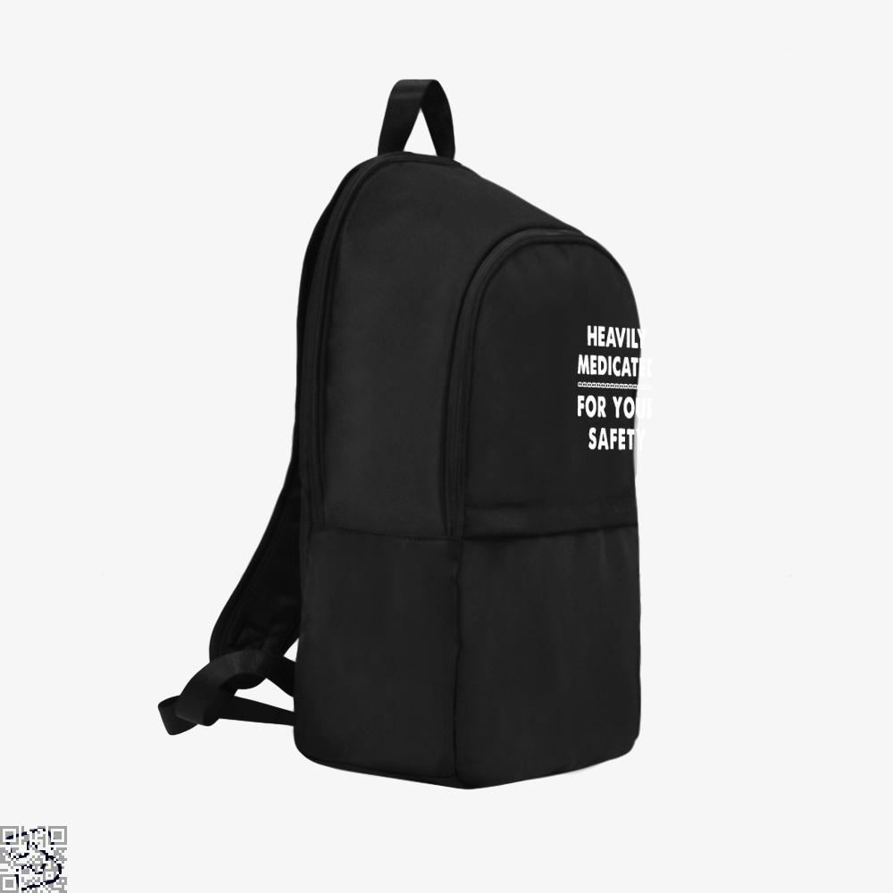 Heavily Medicated For Your Safety Deadpan Backpack - Productgenjpg