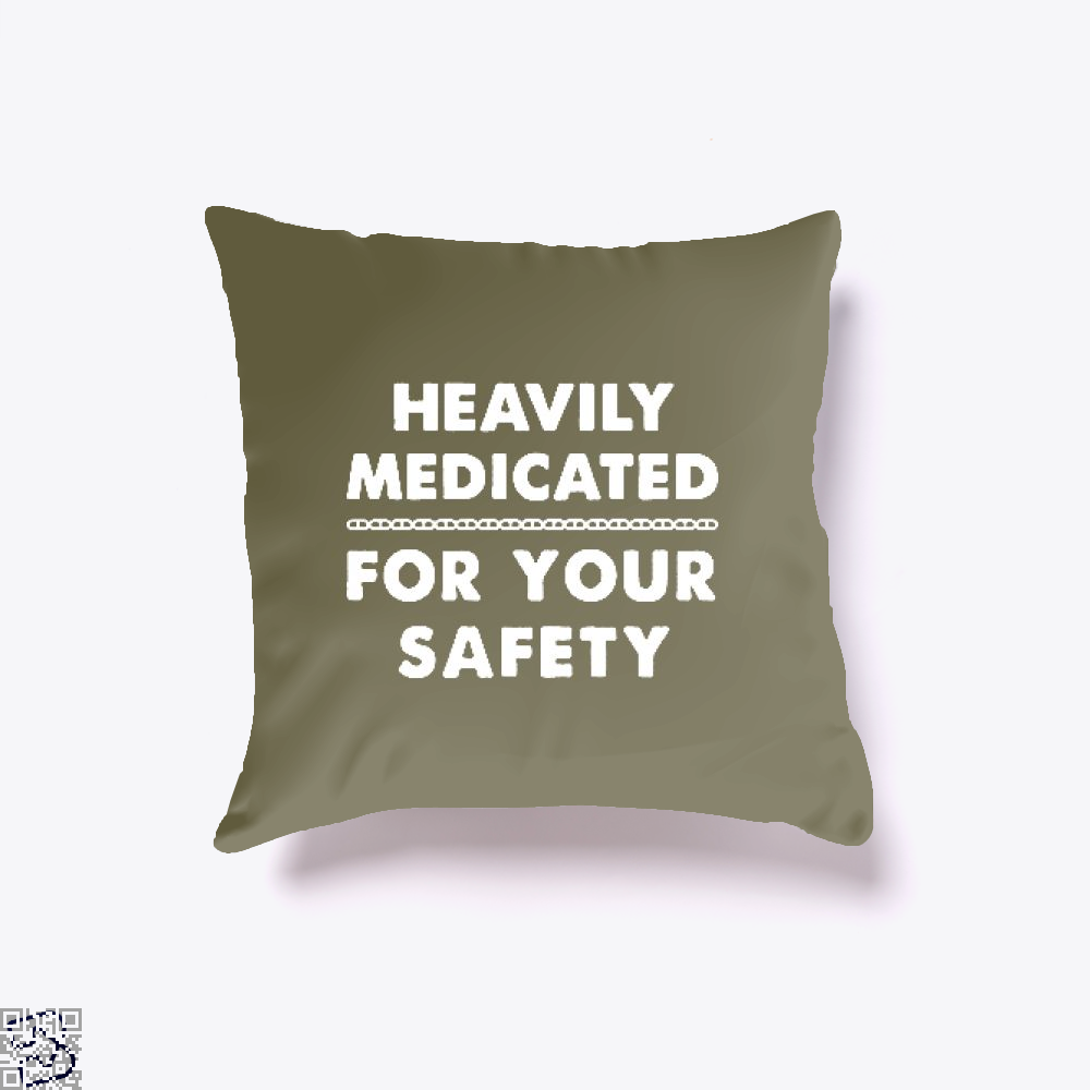 Heavily Medicated For Your Safety Deadpan Throw Pillow Cover - Brown / 16 X - Productgenjpg