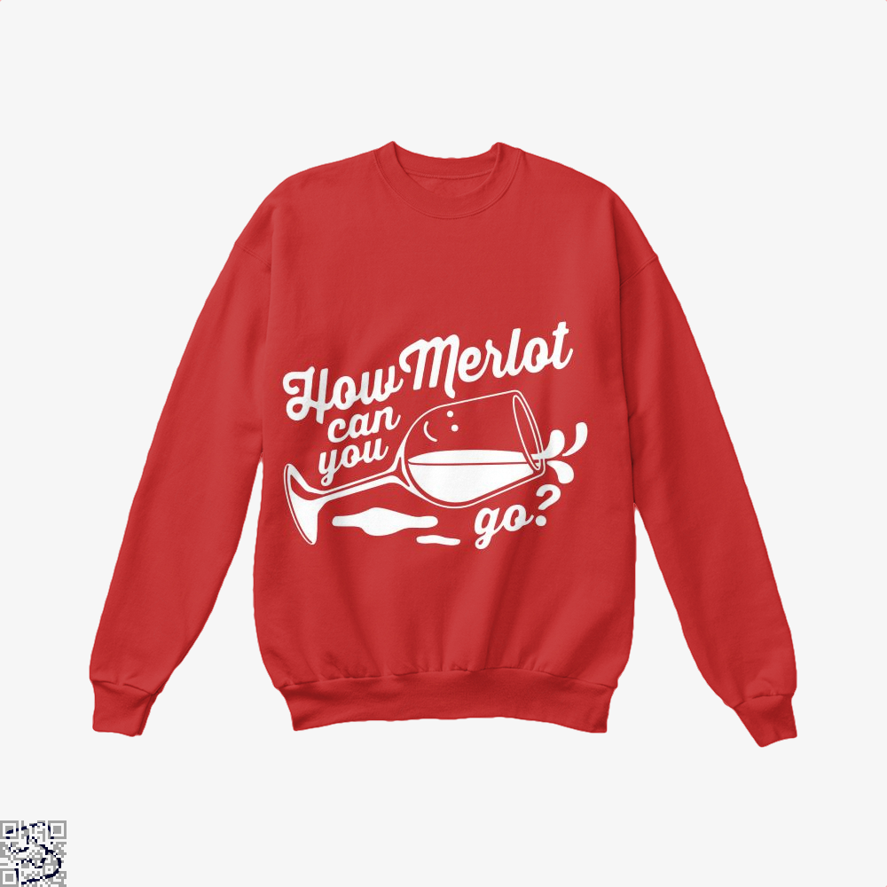 How Merlot Can You Go Grape Wine Crew Neck Sweatshirt - Red / X-Small - Productgenapi