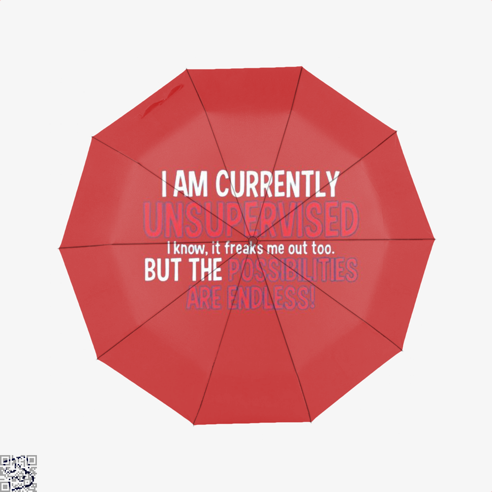 I Am Currenty Unsupervised Anecdotal Umbrella - Red - Productgenjpg