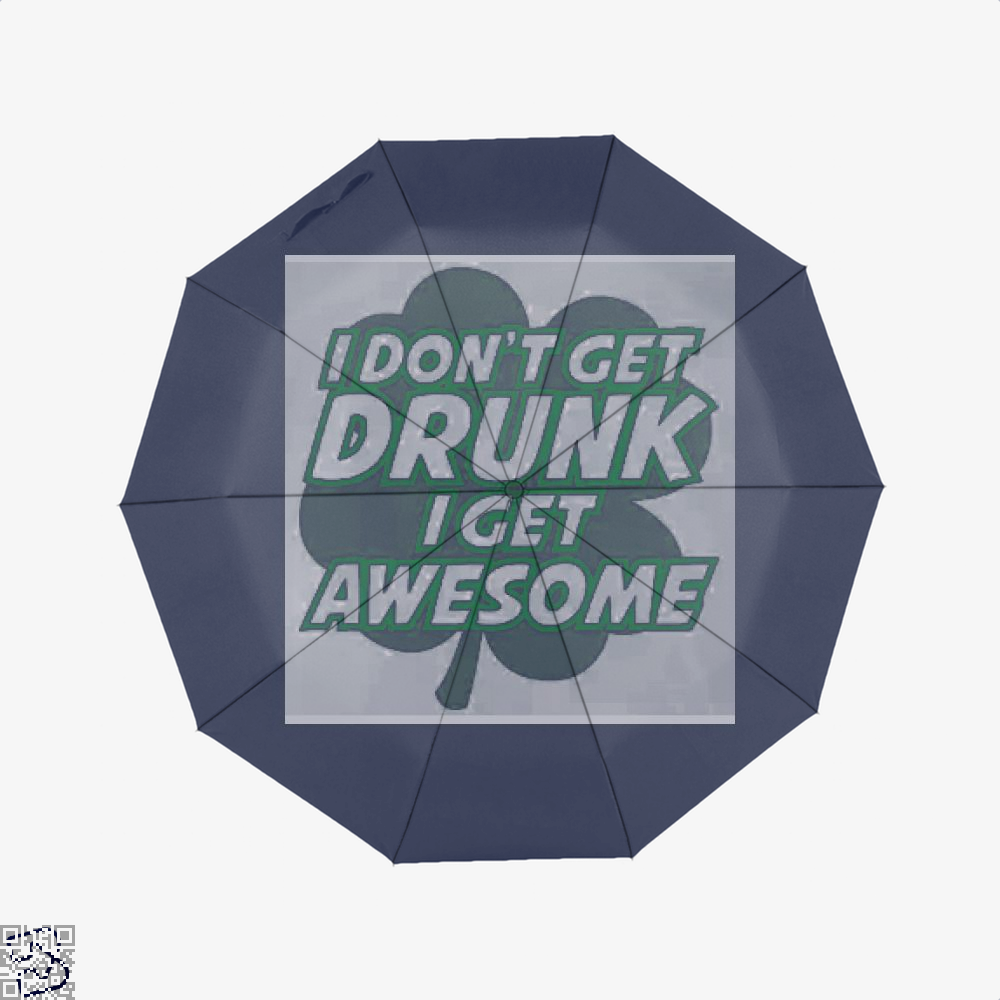 I Dont Get Drunk Awesome Irish Clover Umbrella - Blue - Productgenjpg