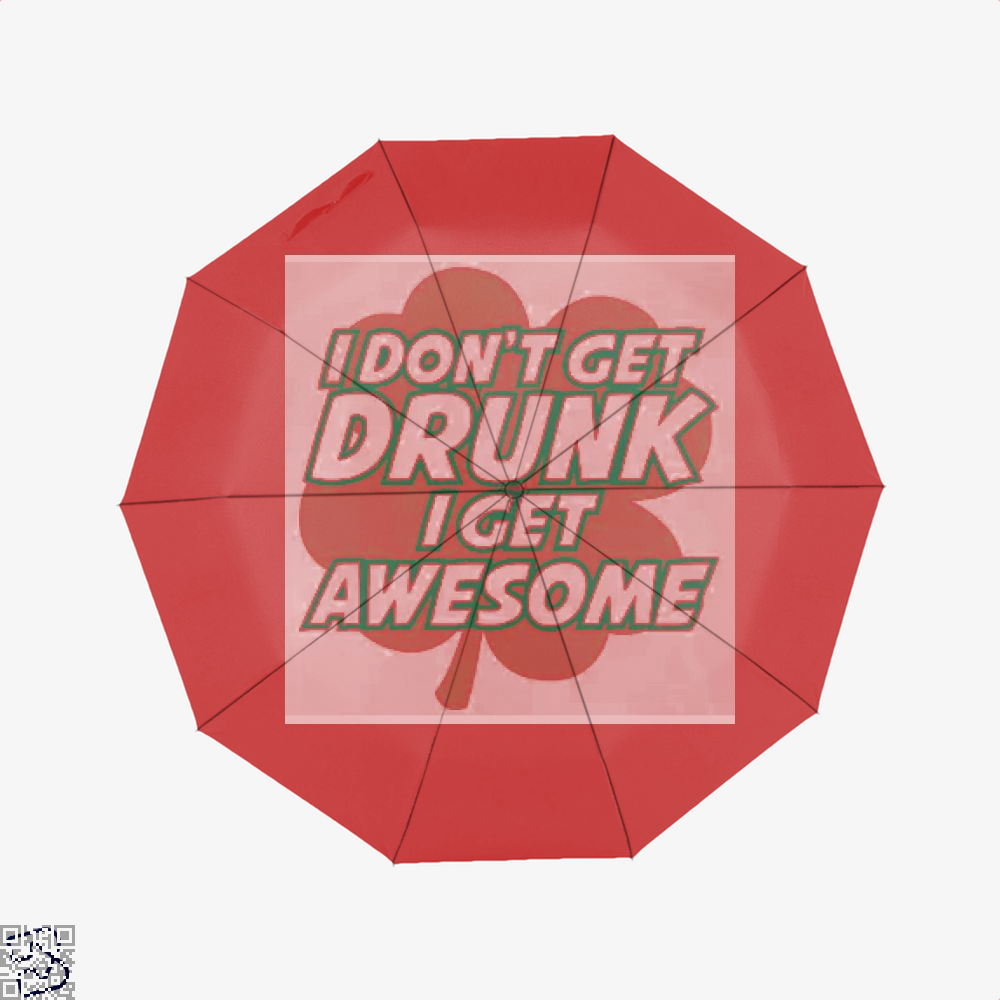 I Dont Get Drunk Awesome Irish Clover Umbrella - Red - Productgenjpg