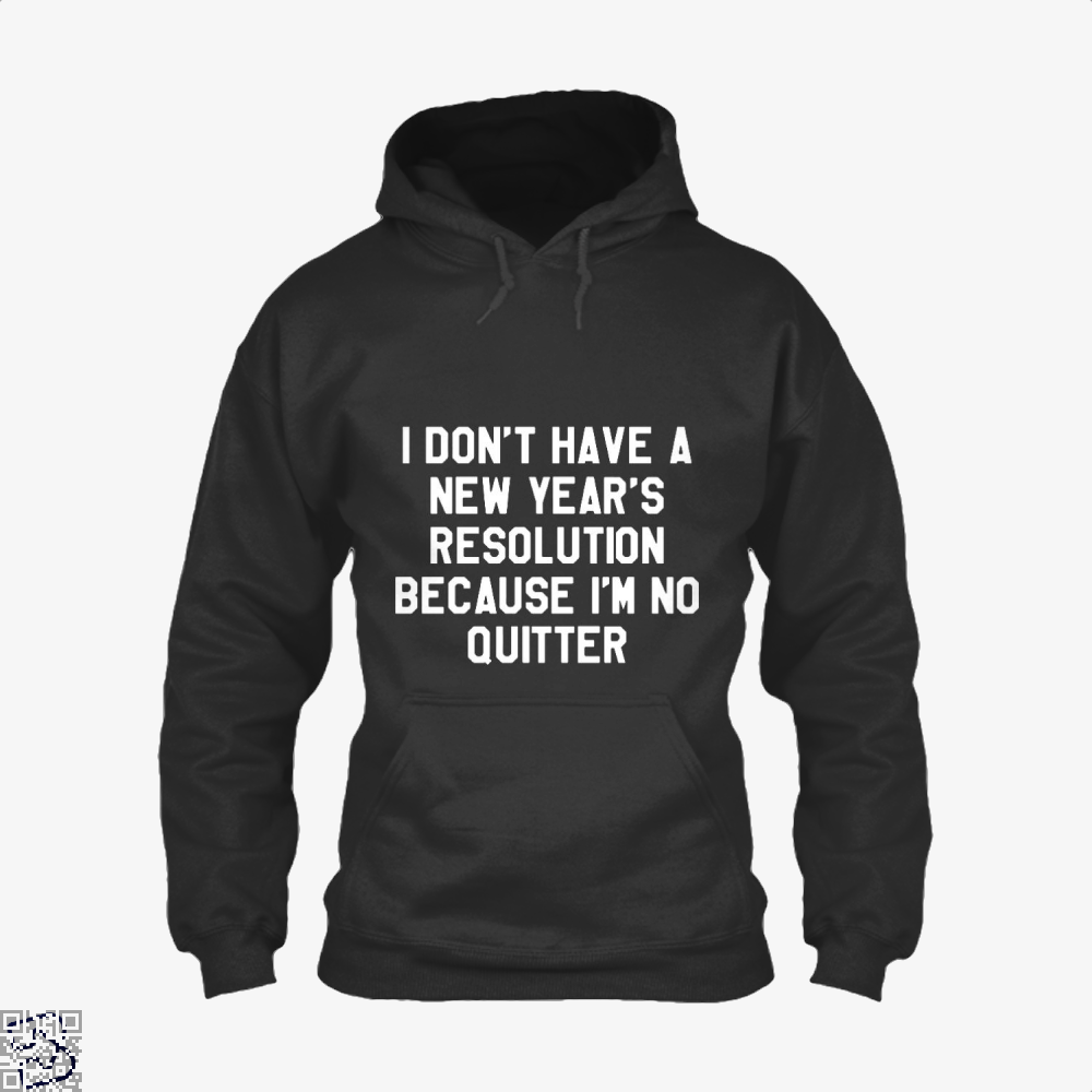I Dont Have A New Years Year Hoodie - Black / X-Small - Productgenjpg