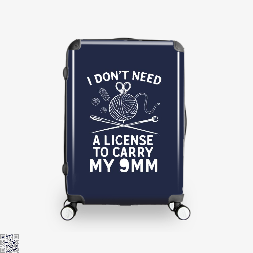 I Dont Need A License To Carry My 9Mm Sewing Suitcase - Blue / 16 - Productgenjpg