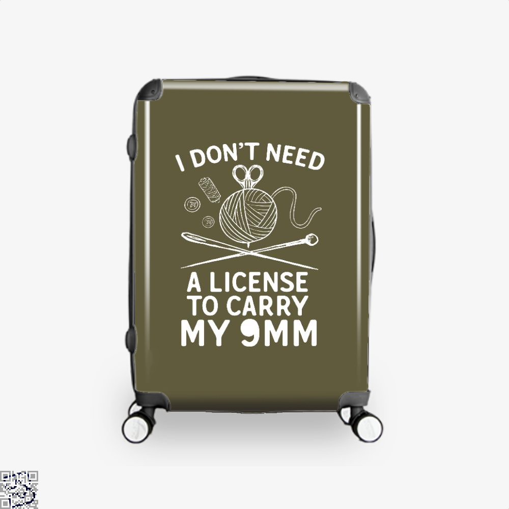 I Dont Need A License To Carry My 9Mm Sewing Suitcase - Brown / 16 - Productgenjpg